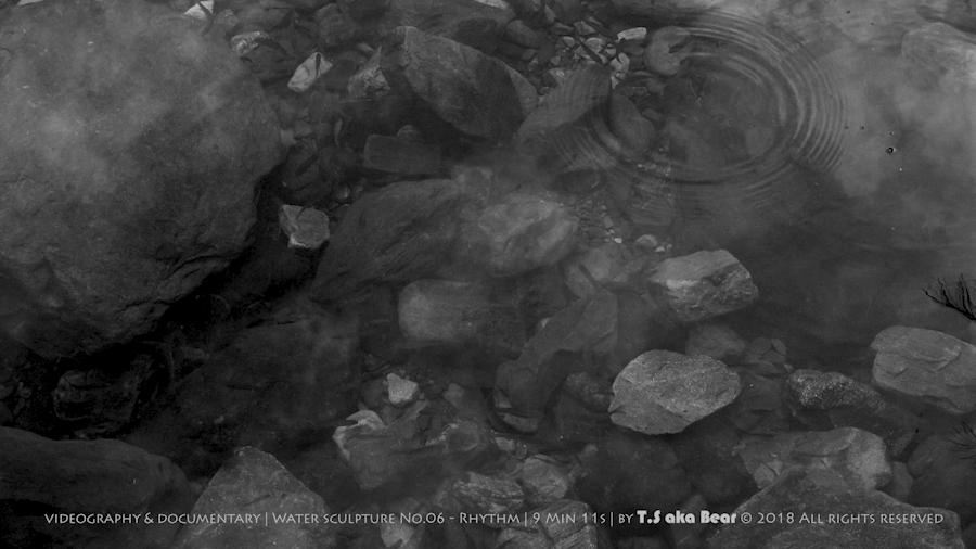 Art book - Water sculpture No.6 - Rhythm | 9 Min 11s by Tiong-seah Yap [ T.S aka Bear ] Year 2018 © All rights reserved